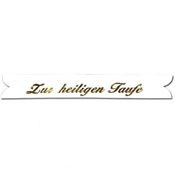Verzierwachs Spruchband zur heiligen Taufe 90x12 mm weiss-gold